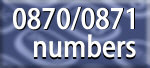 0870 numbers - helps you subsidise facilities and improve customer service